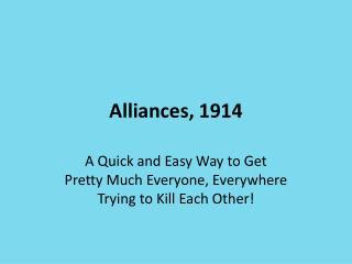 Alliances, 1914