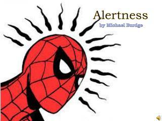 Alertness