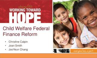 Child Welfare Federal Finance Reform