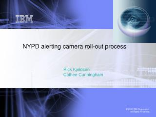 NYPD alerting camera roll-out process