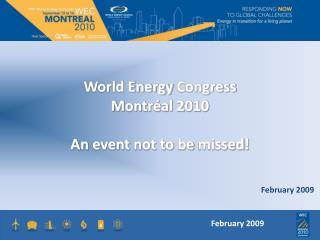 World Energy Congress Montr al 2010  An event not to be missed