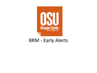 BRM - Early Alerts