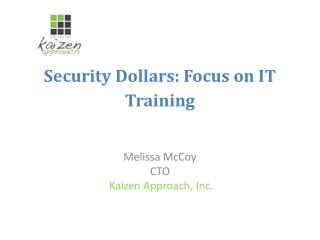 Security Dollars: Focus on IT Training