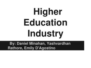 Higher Education Industry