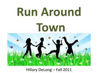 Run Around Town