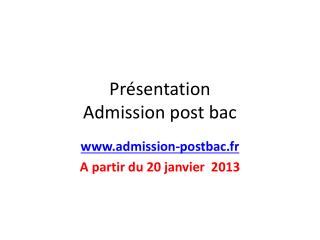 Présentation  Admission post bac