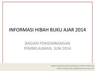 INFORMASI HIBAH BUKU AJAR 2014