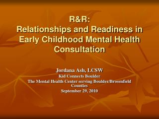 RR: Relationships and Readiness in Early Childhood Mental Health Consultation