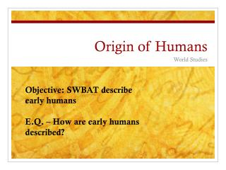 Origin of Humans