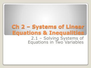 Ch 2 – Systems of Linear Equations & Inequalities