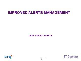 late Start Alerts