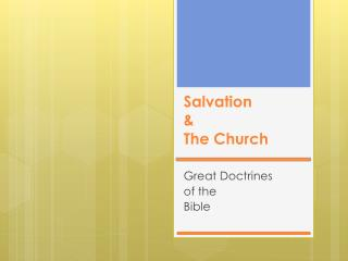 Salvation & The Church