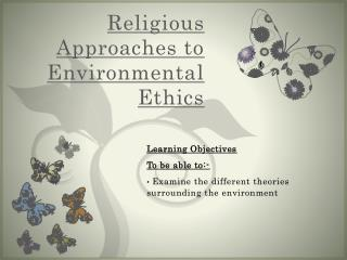 Religious Approaches to Environmental Ethics