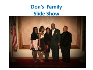 Don's  Family  Slide Show