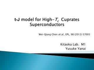 t-J  model for High- T c Cuprates  Superconductors
