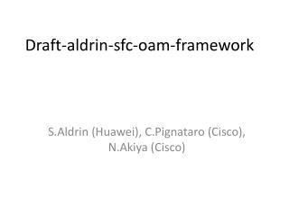 Draft-aldrin- sfc - oam -framework