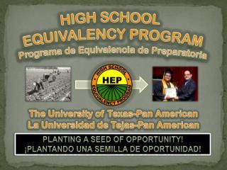 HIGH SCHOOL EQUIVALENCY PROGRAM