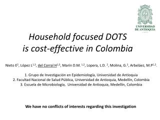 Household  focused DOTS  is cost-effective in Colombia