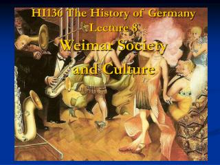 HI136 The History of Germany Lecture 8