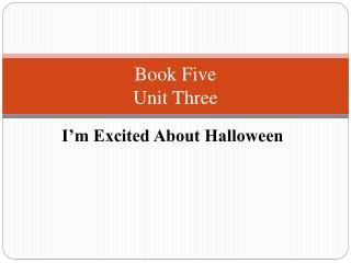 Book Five  Unit Three