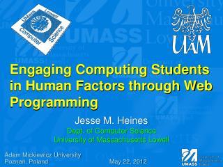 Engaging Computing Students in Human Factors through Web Programming