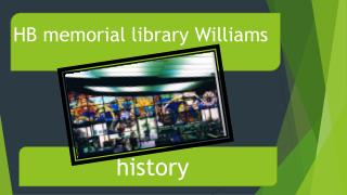 HB memorial library Williams