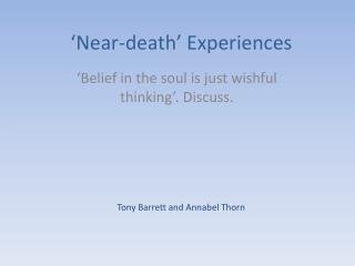 'Near-death'  E xperiences
