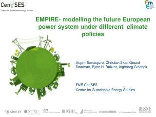 EMPIRE-  modelling  the  future European power system under different  climate policies