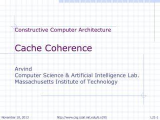 Constructive Computer Architecture Cache Coherence Arvind