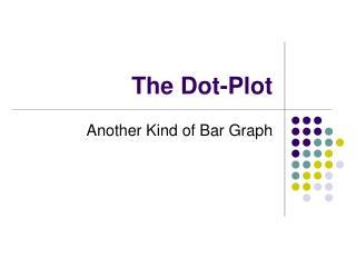 The Dot-Plot