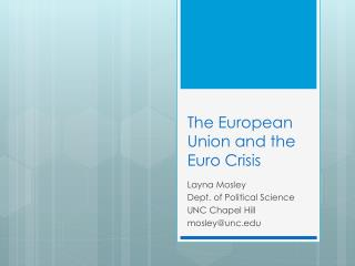 The European Union and the Euro Crisis