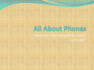 All About Phones