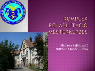 Komplex rehabilitáció mesterképzés