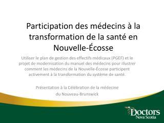 Participation des médecins à la transformation de la santé en Nouvelle-Écosse