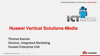 Huawei Vertical Solutions-Media