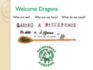 Welcome Dragons