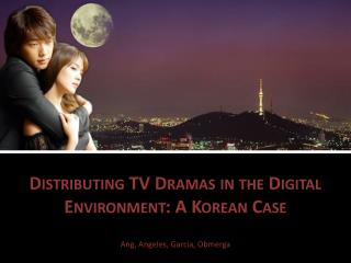 Distributing TV Dramas in the Digital Environment: A Korean Case