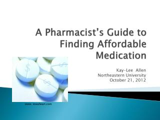 A Pharmacist's Guide to Finding Affordable Medication