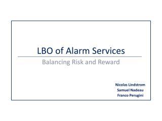 LBO of Alarm Services