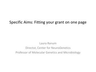 Specific Aims: Fitting your grant on one page