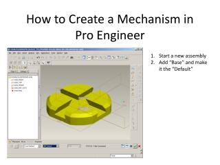 How to Create a Mechanism in Pro Engineer