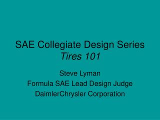 SAE Collegiate Design Series Tires 101