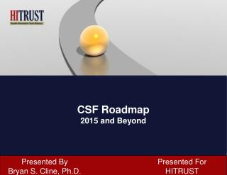 CSF Roadmap 2015 and Beyond