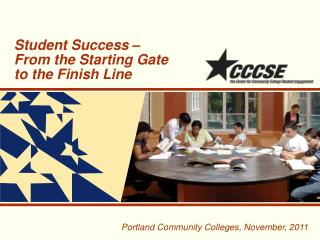 Student Success – From the Starting Gate  to the Finish Line