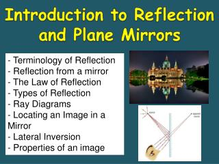 Introduction to Reflection and Plane Mirrors