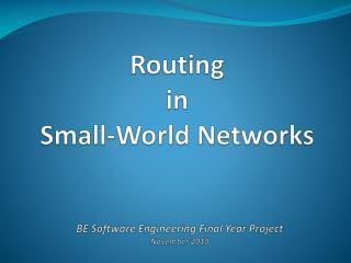 Routing in  Small-World Networks