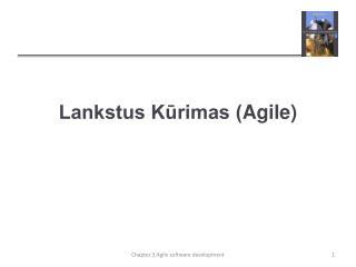 Lankstus K?rimas ( Agile )