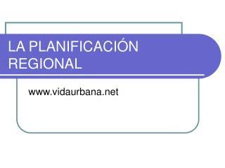 LA PLANIFICACI N REGIONAL