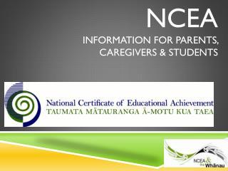 NCEA Information for parents, caregivers & students