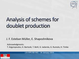 Analysis of schemes for doublet  production